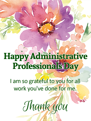 I am so Grateful! Happy Administrative Professionals Day ... | 368 x 490 png 49kB