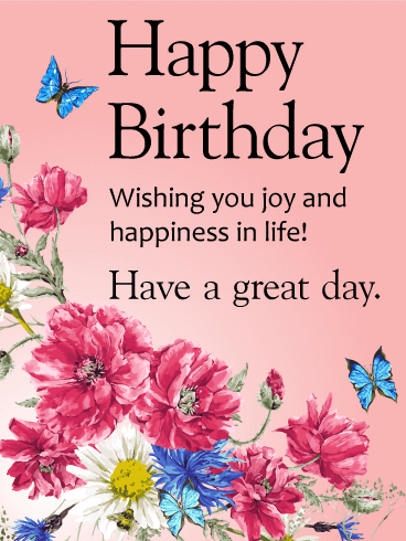Wishing You Joy and Happiness Happy Birthday Card Birthday