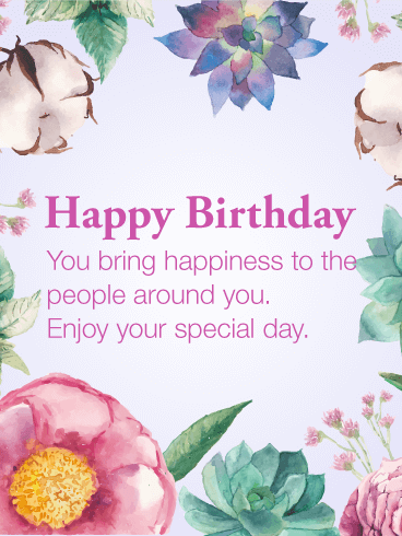 Happiness To The People Happy Birthday Card Birthday Last Person To Wish You Happy Birthday