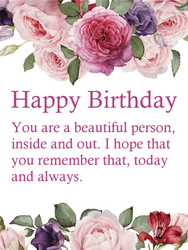 you are a beautiful person  flower happy birthday wishes card, Beautiful flower