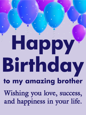 To my Amazing Brother Happy Birthday Card Birthday Greeting