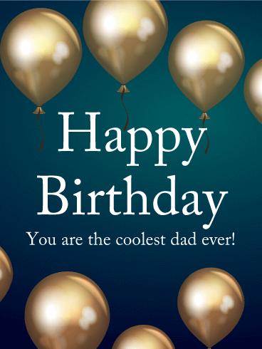 coolest dad birthday card birthday greeting cards davia