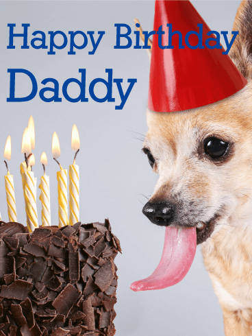 To my Daddy - Happy Birthday Card | Birthday & Greeting ...