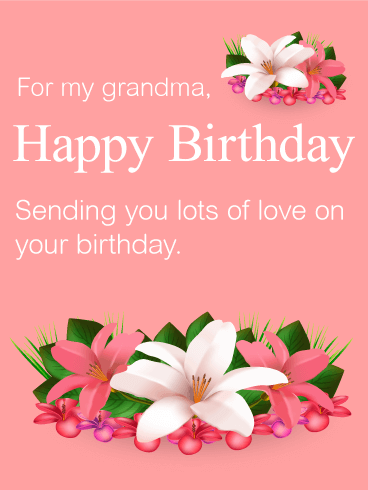 Pink And White Lily Birthday Card For Grandma