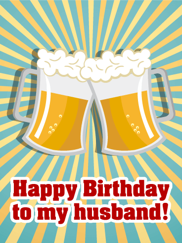 Cheers Happy Birthday Card For Husband Birthday