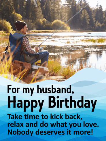 Do what you love happy birthday card for husband for Fishing birthday wishes