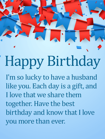 Love you more than ever happy birthday wishes card for husband birthday greeting cards by davia - Happy birthday my love cards ...