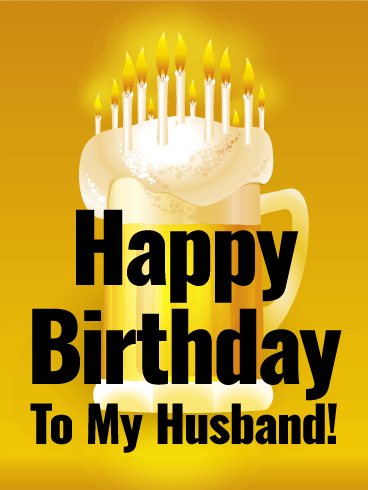 Thirst-Quenching Happy Birthday Card for Husband ...