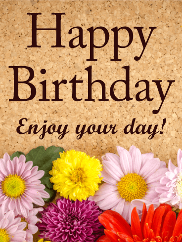 Enjoy Your Day Happy Birthday Card Birthday Greeting Cards by