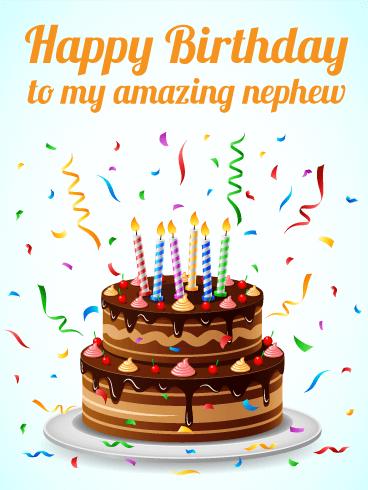 To my Amazing Nephew - Happy Birthday Card | Birthday ...