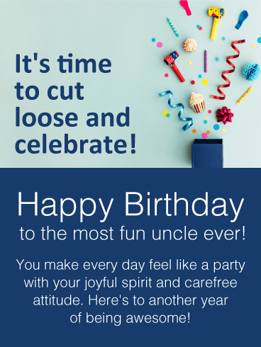 Time to Celebrate - Happy Birthday Wishes Card for Uncle   Birthday & Greeting Cards by Davia