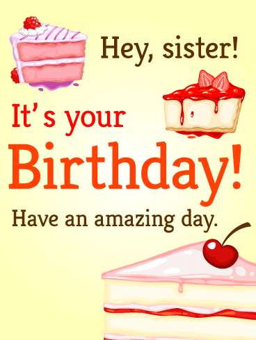 hey sister birthday cake card birthday amp greeting