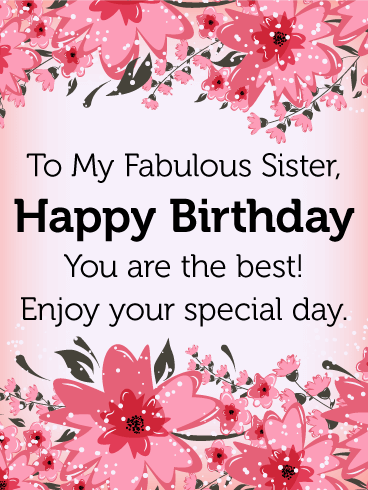 to my fabulous sister  birthday flower card  birthday  greeting, Birthday card