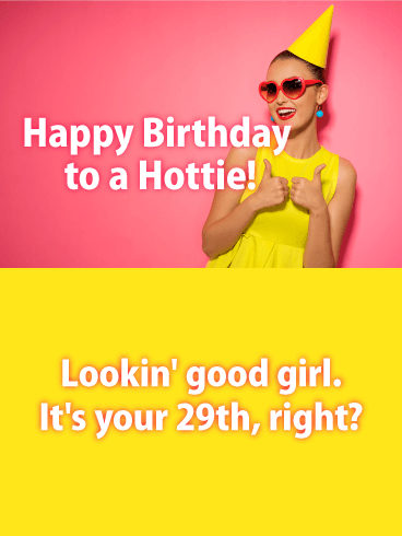 Happy Birthday Funny For Women Sexy To a Hottie Fri...
