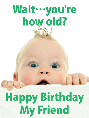 You're How Old!? Funny Birthday Card for Friends ...
