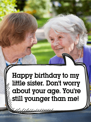 To my Little Sister - Funny Birthday Card | Birthday ...