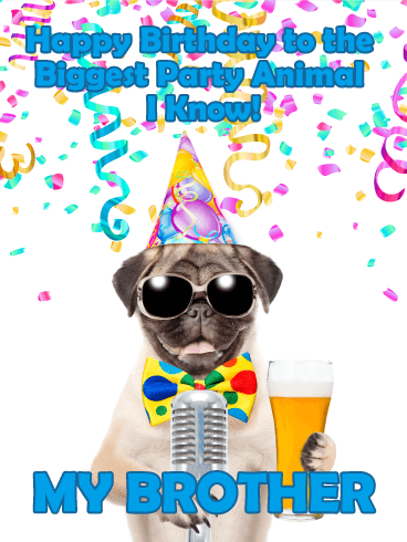 to the biggest party animal funny birthday card for