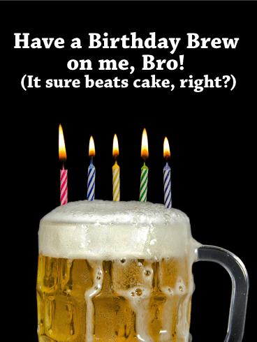 It S On Me Bro Funny Birthday Card Birthday Amp Greeting