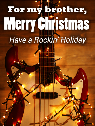 Rockin Christmas Card For Brother Birthday Amp Greeting