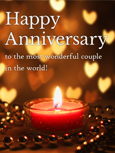 To The World S Most Wonderful Couple Happy Anniversary