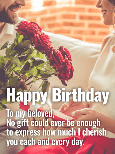 To My Beloved Happy Birthday Card Birthday Amp Greeting